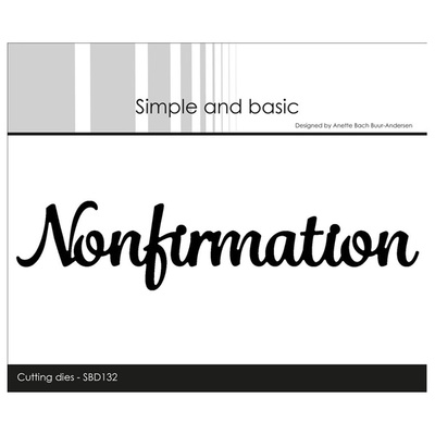 """Simple and Basic die """"Nonfirmation"""""""