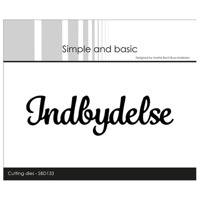 "Simple and Basic die ""Indbydelse"""