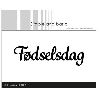 """Simple and Basic die """"Fødselsdag"""""""